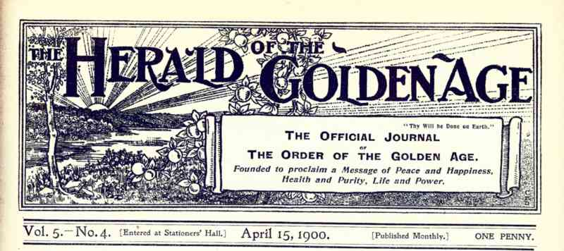 The Herald of the Golden Age 1900